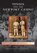 Tennis and the Newport Casino