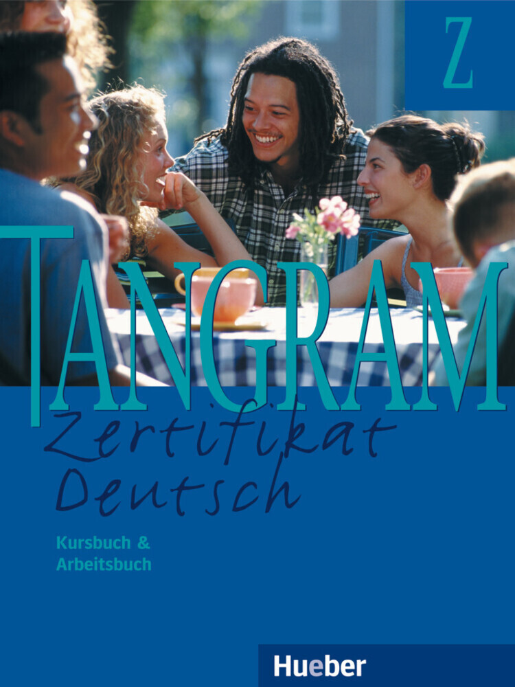 Tangram Z. Kursbuch und Arbeitsbuch als Buch