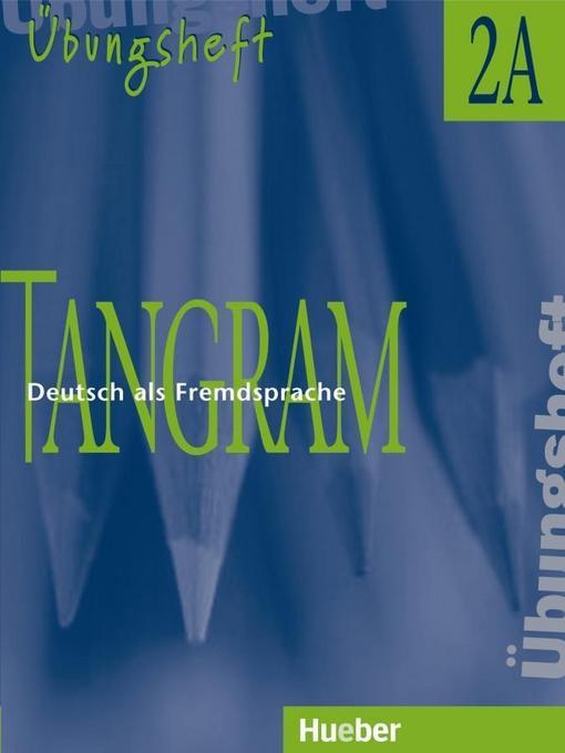Tangram 2 A. Übungsheft als Buch