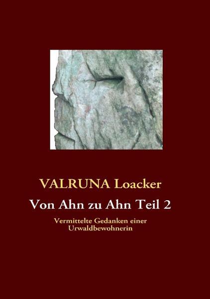 Von Ahn zu Ahn Teil 2 als Buch von VALRUNA Loacker