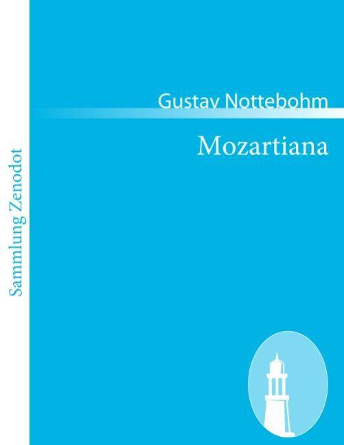 Mozartiana als Taschenbuch von Gustav Nottebohm