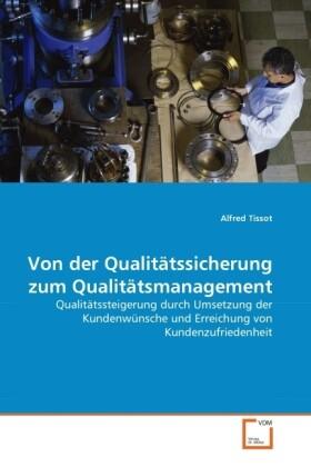 Von der Qualitätssicherung zum Qualitätsmanagem...
