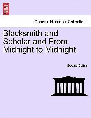 Blacksmith and Scholar and From Midnight to Mid...