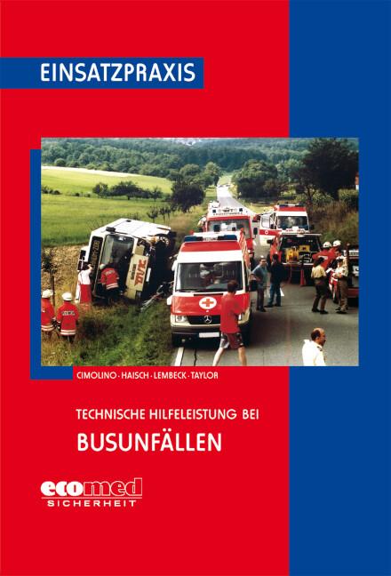 Technische Hilfeleistung bei Busunfällen als Buch
