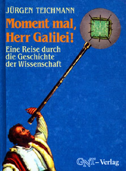 Moment mal, Herr Galilei! als Buch