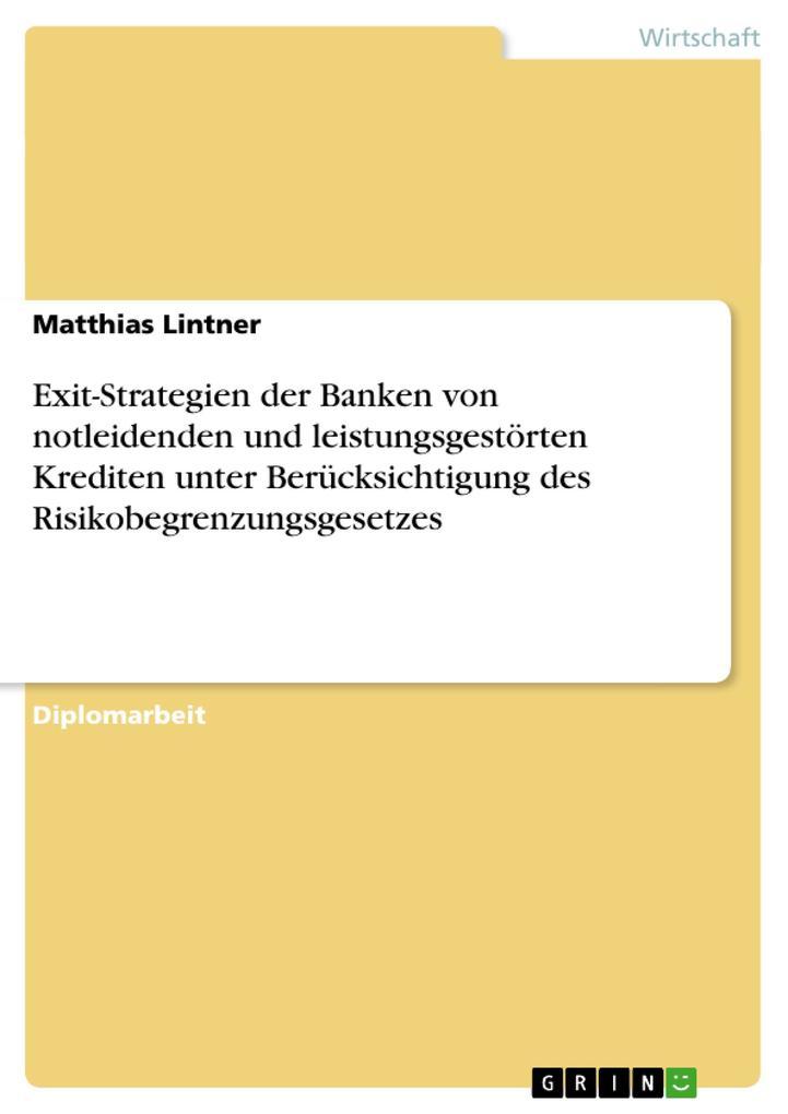 Exit-Strategien der Banken von notleidenden und...