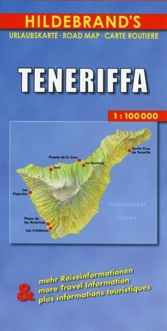 Teneriffa 1 : 100 000. Hildebrand's Urlaubskarte als Buch