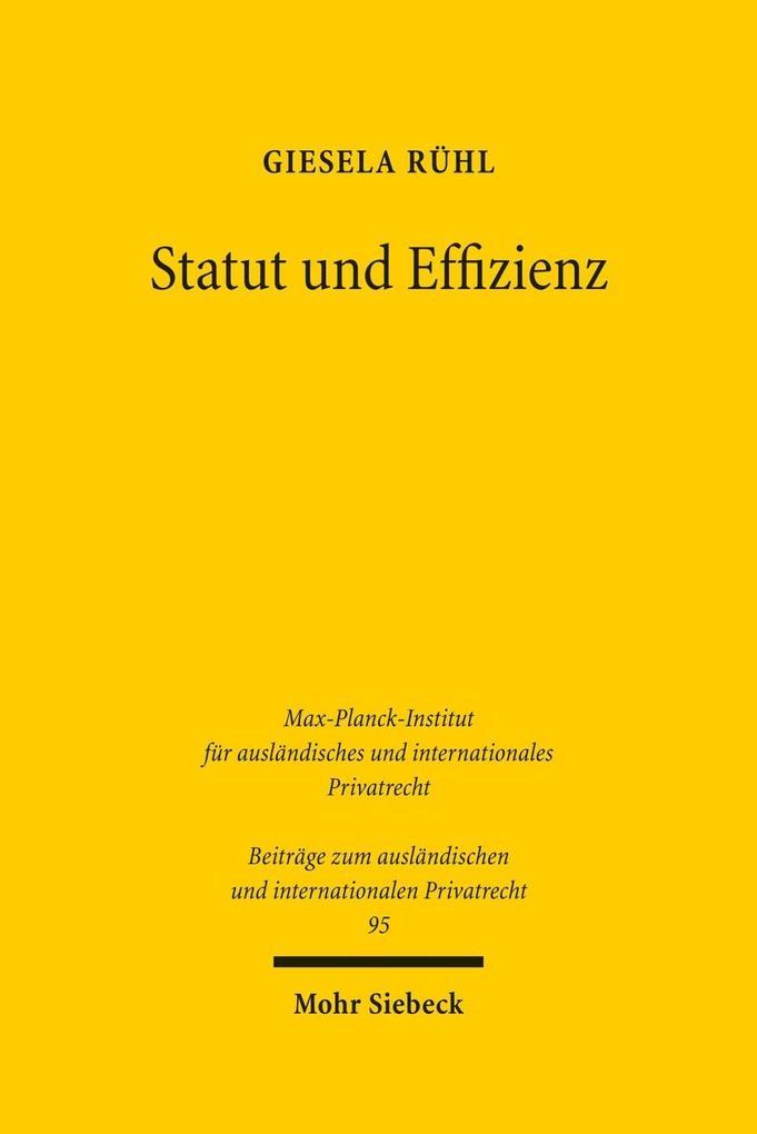 Statut und Effizienz als Buch von Giesela Rühl