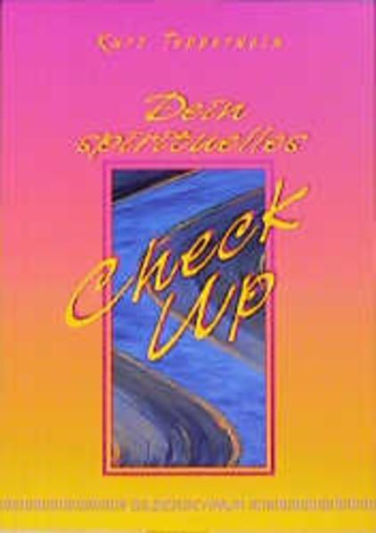 Dein spirituelles Check-up als Buch