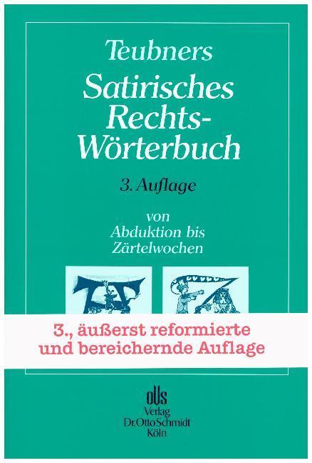 Teubners Satirisches Rechtswörterbuch als Buch