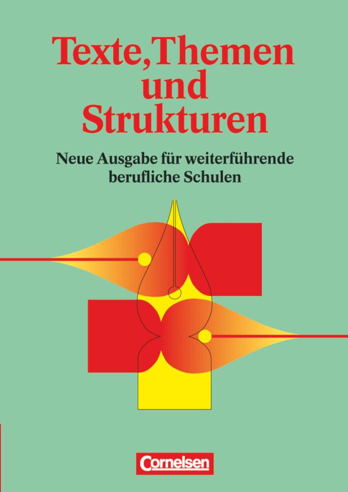 Texte, Themen und Strukturen. Schülerbuch. Neubearbeitung als Buch
