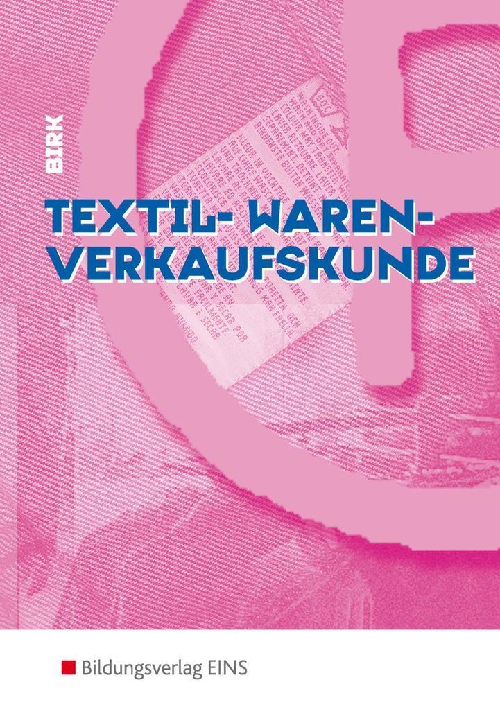 Textil-Warenverkaufskunde. Lehr-/Fachbuch als Buch