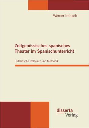 Zeitgenössisches spanisches Theater im Spanisch...