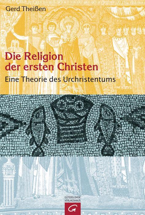 Die Religion der ersten Christen als Buch