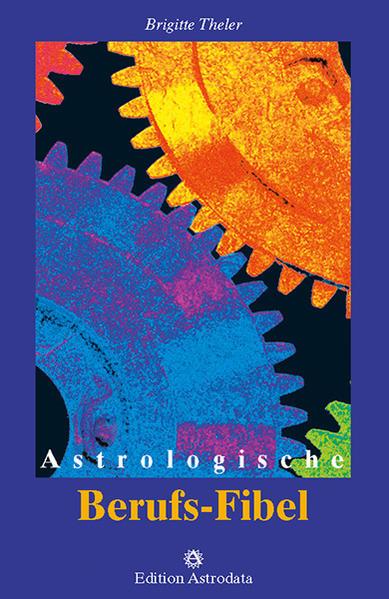 Astrologische Berufs-Fibel als Buch