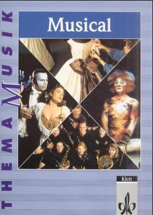 Thema Musik. Musical. Schülerheft als Buch von ...
