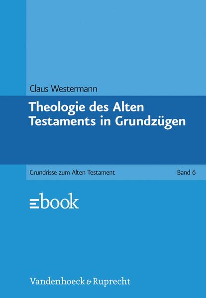 Theologie des Alten Testaments in Grundzügen als Buch