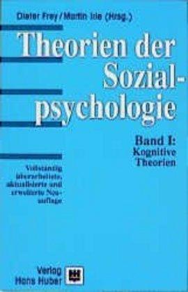 Theorien der Sozialpsychologie I. Kognitive Theorien als Buch