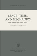 Space, Time, and Mechanics: Basic Structures of a Physical Theory
