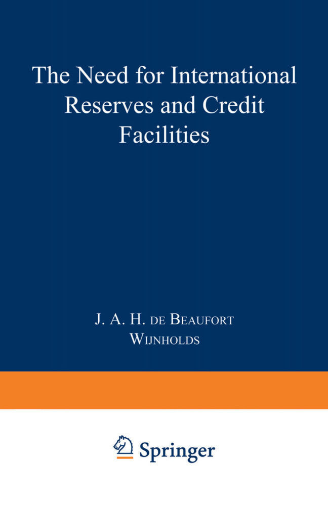 The Need for International Reserves and Credit ...