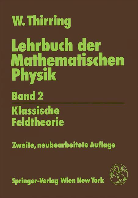 Lehrbuch der Mathematischen Physik als Buch