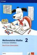 Meilensteine Mathematik in kleinen Schritten. Das kleine Einmaleins. 1./2. Schuljahr