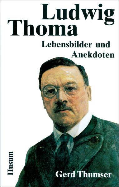 Ludwig Thoma als Buch