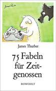 75 Fabeln für Zeitgenossen