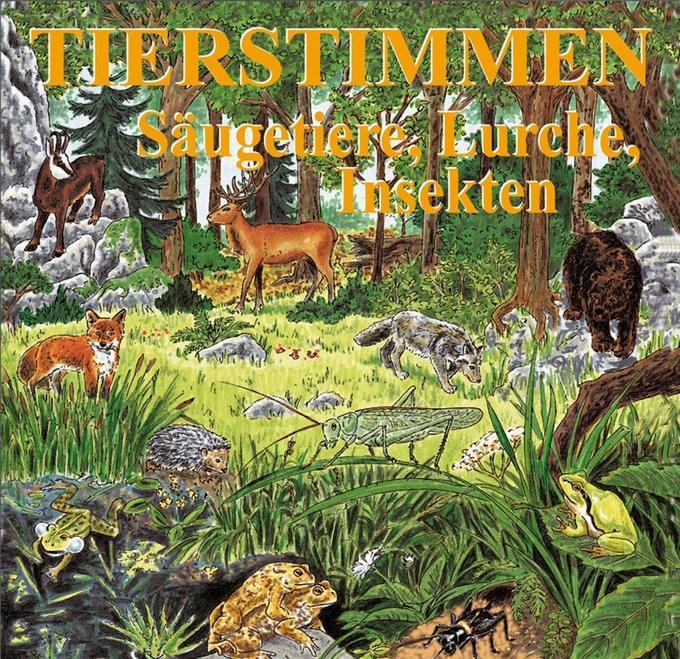 Tierstimmen 8. Säugetiere, Lurche, Insekten. CD als Hörbuch