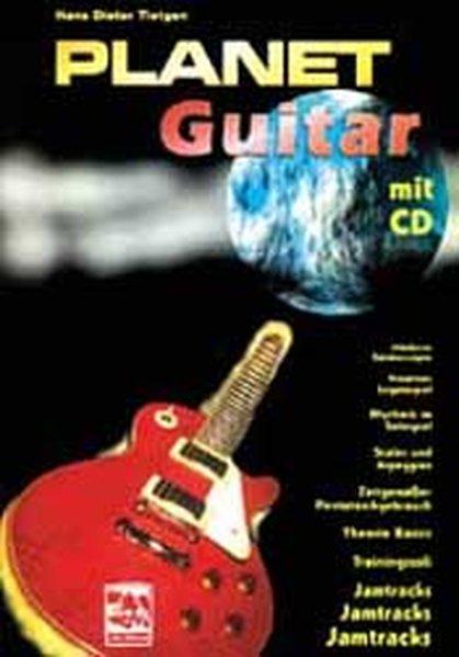 Planet Guitar. Mit CD als Buch