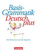 Basisgrammatik Deutsch plus. Schülerband. Neue Rechtschreibung