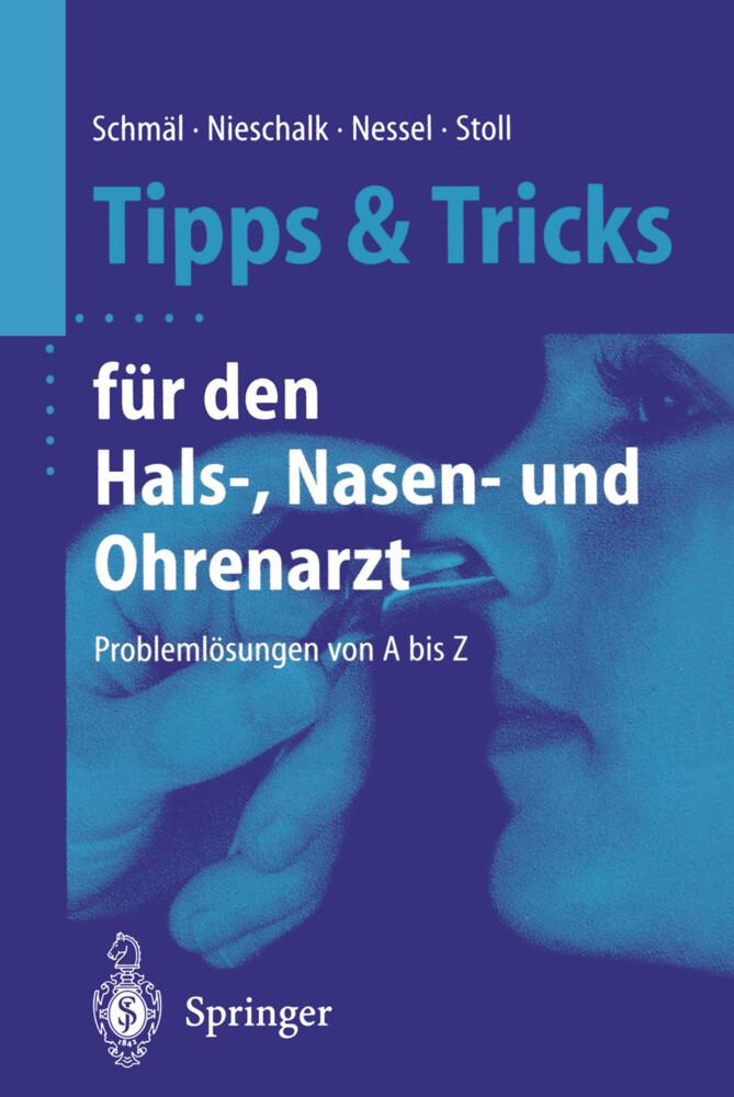 Tipps und Tricks für den Hals-, Nasen- und Ohrenarzt als Buch