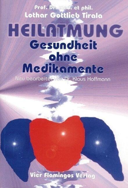Heilatmung. Gesundheit ohne Medikamente als Buch