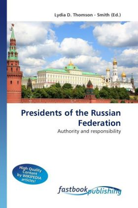 Presidents of the Russian Federation als Buch von