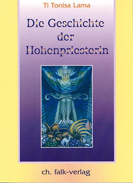 Die Geschichte der Hohenpriesterin. Tl.1 als Buch (kartoniert)