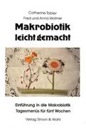 Makrobiotik leicht gemacht