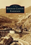 Bingham Canyon Railroads