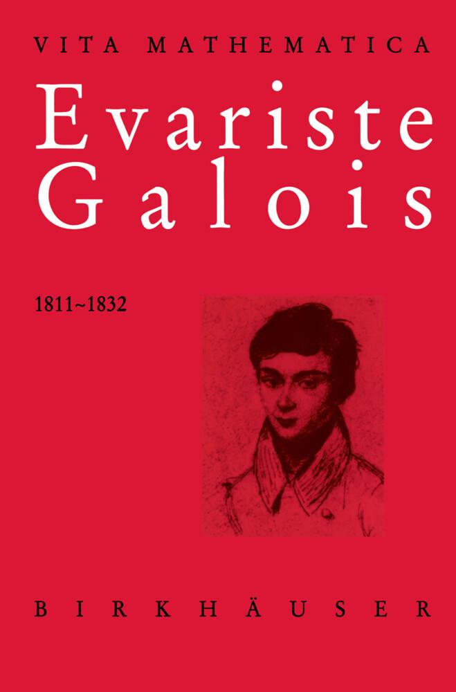 Evariste Galois 1811-1832 als Buch