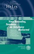 Yves Bonnefoy, ,Tombeau de Stéphane Mallarmé'