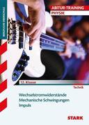 Abitur-Training FOS/BOS - Physik 12. Klasse Bd. 2