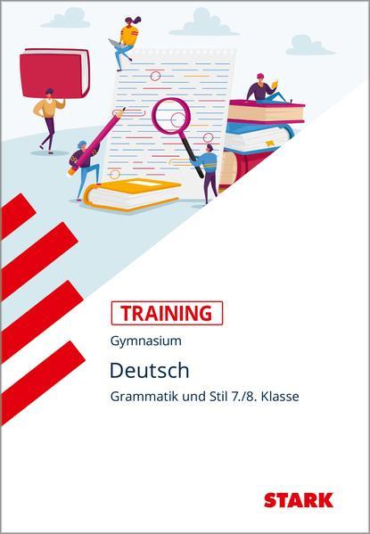 Training Grundwissen Deutsch. Grammatik und Stil 7./8. Klasse (Buch ...