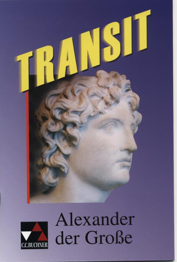 Transit 01. Alexander der Grosse als Buch