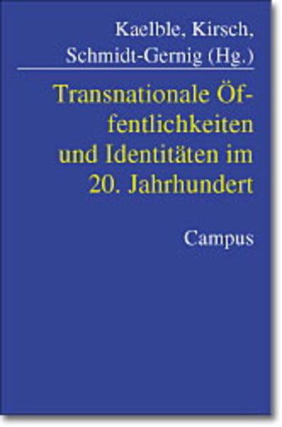 Transnationale Öffentlichkeiten und Identitäten im 20. Jahrhundert als Buch