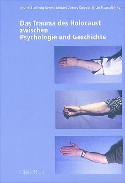 Das Trauma des Holocaust zwischen Psychologie u...
