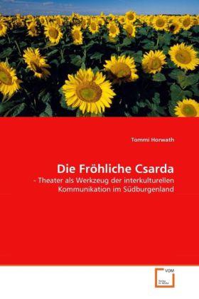 Die Fröhliche Csarda als Buch von Tommi Horwath