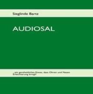 AUDIOSAL als Buch von Sieglinde Bartz - Sieglinde Bartz
