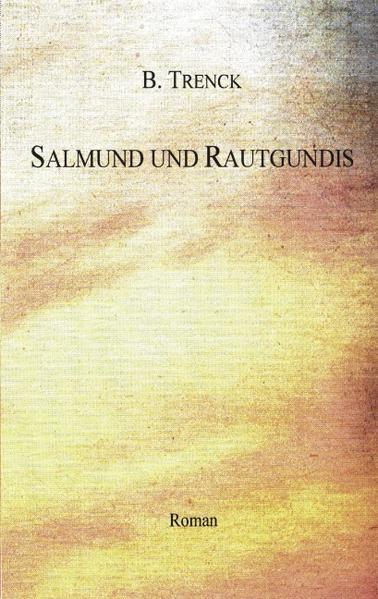 Salmund und Rautgundis als Buch