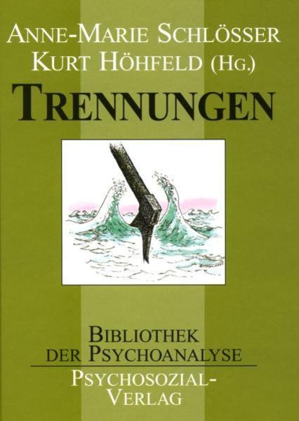 Trennungen als Buch von Schlösser, Höhfeld