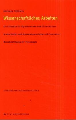 Wissenschaftliches Arbeiten als Buch