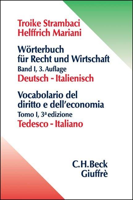 Wörterbuch 1 für Recht und Wirtschaft. Deutsch - Italienisch als Buch